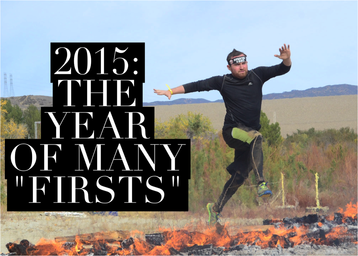 """2015: The Year of Many """"Firsts"""" — And lessons learned along the way"""