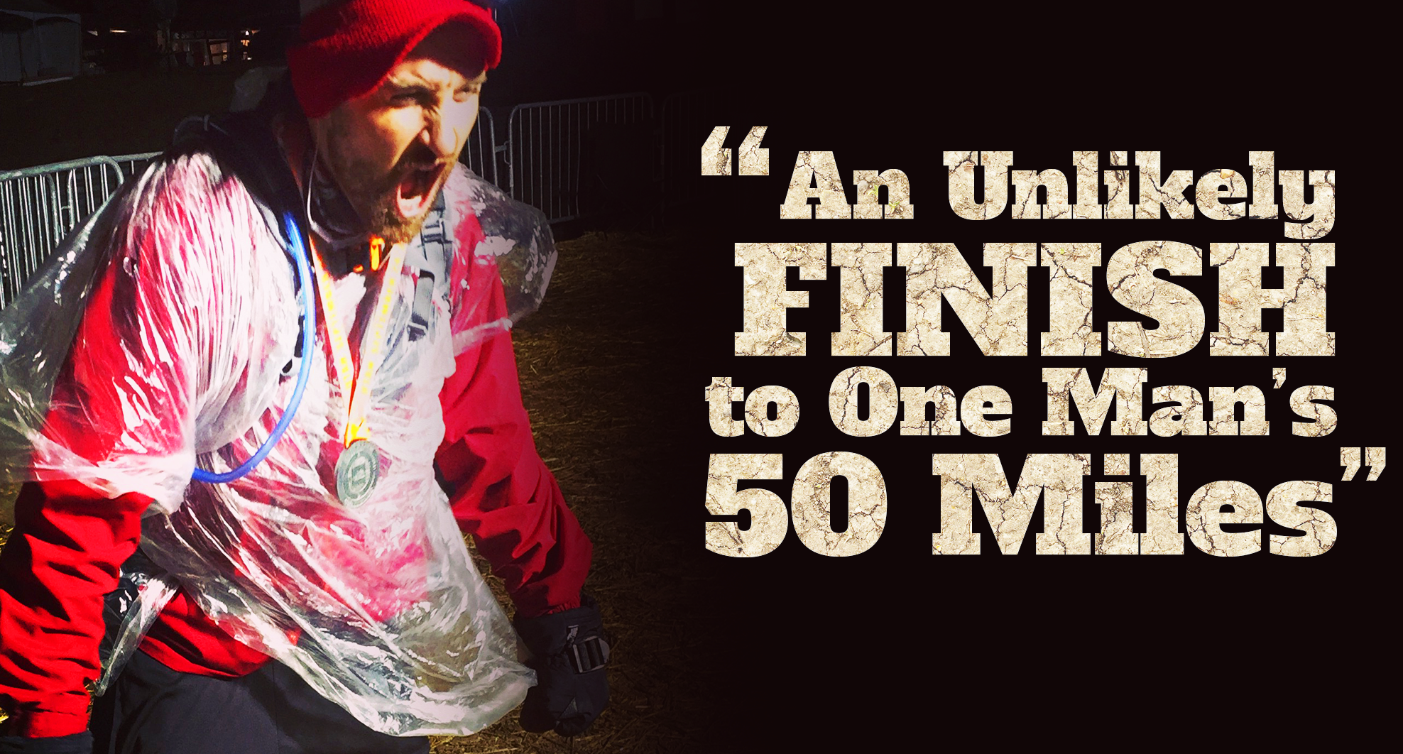 An Unlikely Finish to One Man's 50 Miles