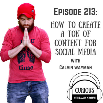 Ep213-How to Create a Ton of Content on Social Media