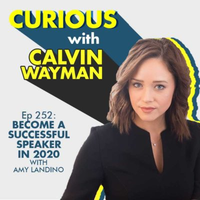 Ep252-Become a Successful Speaker in 2020 with Amy Landino